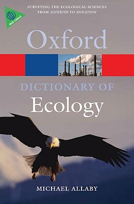 A Dictionary of Ecology By Allaby, Michael (EDT)