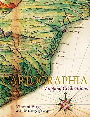 Cartographia By Virga, Vincent/ Library of Congress/ Grim, Ronald E. (INT)/ Billington, James H. (AFT)